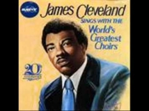 James Cleveland - Jesus Is The Best Thing